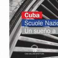 """6.11, Roma >> """"Cuba. Scuole Nazionali d'Arte"""" presentazione del volume e premiazione degli architetti al Quirinale"""