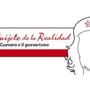 Ernesto Che Guevara e il Guevarismo