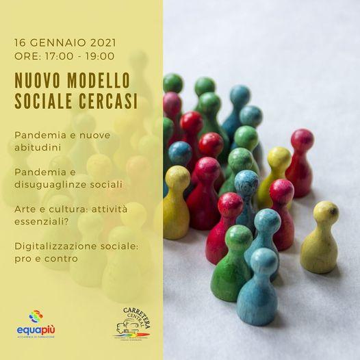 nuovo modello sociale cercasi - covid e poi - carretera central